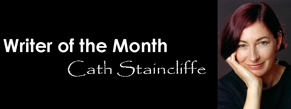Writer of the Month: Cath Staincliffe